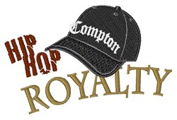 Hip Hop Royalty embroidery design