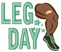 Leg Day embroidery design