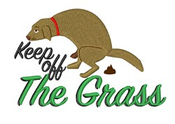 Keep Off Grass embroidery design