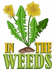 In The Weeds embroidery design