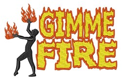 Gimme Fire embroidery design