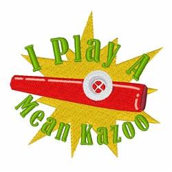 A Mean Kazoo embroidery design