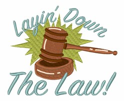 Lay Down The Law embroidery design