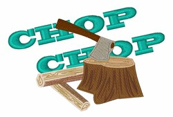 Chop Wood embroidery design