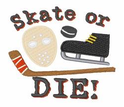 Skate or Die embroidery design