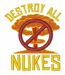Destroy All Nukes embroidery design