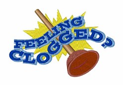 Feeling Clogged? embroidery design