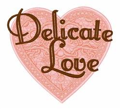 Delicate Love embroidery design