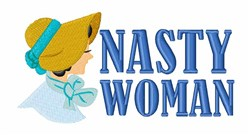 Nasty Woman embroidery design
