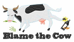 Blame The Cow embroidery design