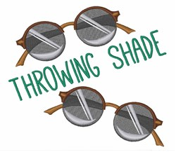Throwing Shade Sunglasses embroidery design
