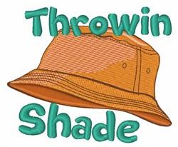 Throwin Shade Bucket Hat embroidery design