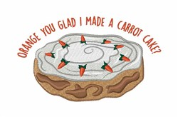 I Made Carrot Cake embroidery design