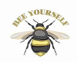 Bee Yourself embroidery design