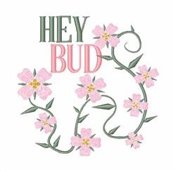 Hey Bud embroidery design