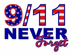 Never Forget 9/11 embroidery design