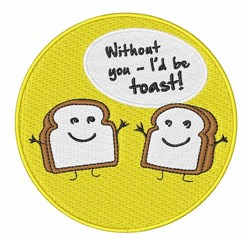 Id Be Toast embroidery design
