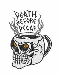 Death Before Decaf embroidery design