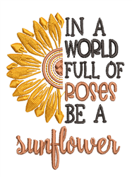 Be A Sunflower embroidery design