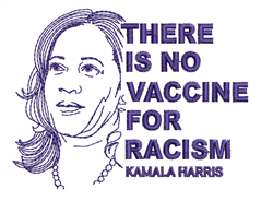 No Vaccine For Racism embroidery design