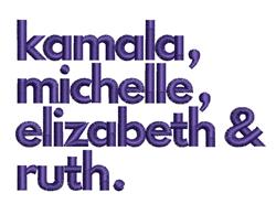 Kamala, Michelle, Elizabeth & Ruth embroidery design