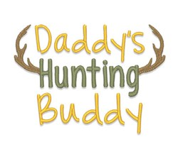 Daddys Hunting Buddy embroidery design