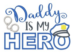 Daddy Hero Police embroidery design