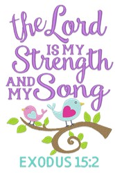 Lord is My Strength Applique embroidery design