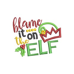 Blame It On The Elf embroidery design