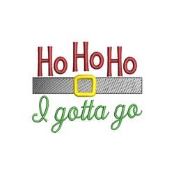 Ho Ho Ho Gotta Go embroidery design