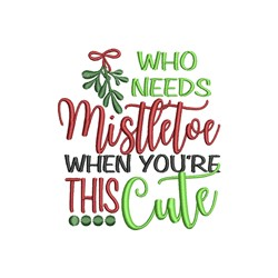Mistletoe Cute embroidery design