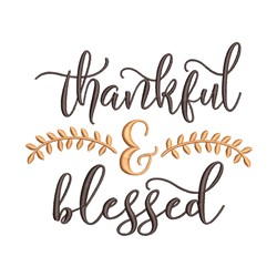 Thankful & Blessed embroidery design