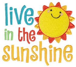 Live In The Sunshine embroidery design