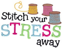 Stitch Stress Away embroidery design