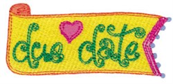 Due Date embroidery design
