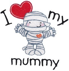 Love My Mummy embroidery design
