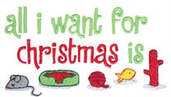 I Want For Christmas embroidery design