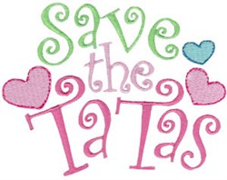 Save The TaTas! embroidery design