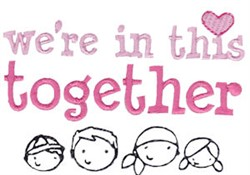 Were In This Together embroidery design