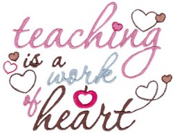 Teaching Is Heart embroidery design