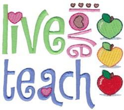 Live Love Teach embroidery design