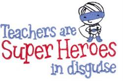Teacher Super Hero embroidery design