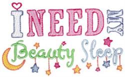 Need Beauty Sleep embroidery design