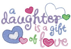 Daughter Is Gift embroidery design