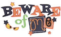 Beware Of Me embroidery design
