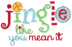Jingle Mean It embroidery design