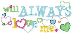 Will Always Love Me embroidery design