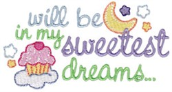 My Sweetest Dream embroidery design