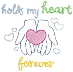 Hold My Heart Forever embroidery design
