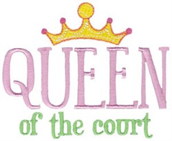 Queen Of The Court embroidery design